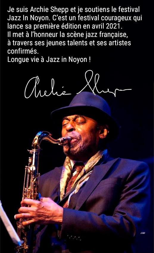 Archie Chepp soutien Le Festival Jazz In Noyon
